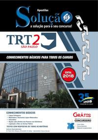 Apostila Impressa Trt-sp 2018 - Comum Para Todos Os Cargos