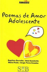 Poemas De Amor Adolescente Angélica Carvalho/