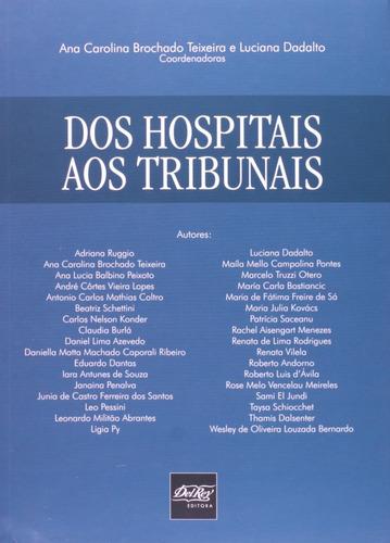 Imagem 1 de 1 de Livro Dos Hospitais Aos Tribunais - Interdisciplinar