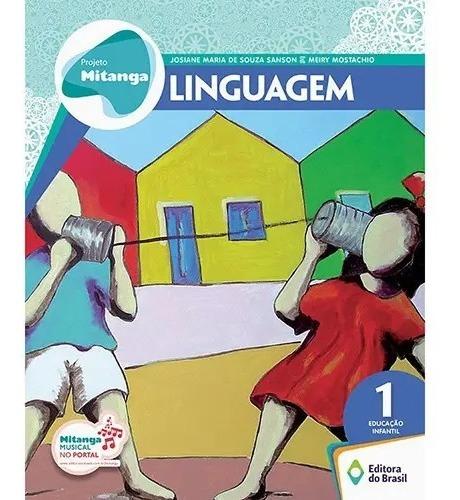 Projeto Mitanga Linguagem 1 Educação Infantil Guia Didático