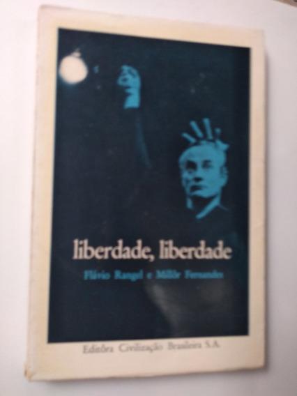 Livro - Liberdade, Liberdade - Flávio Rangel E Millôr Fernan