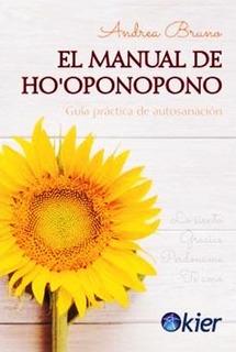 El Manual De Ho Oponopono Andrea Bruno - Libro Envio En Dia