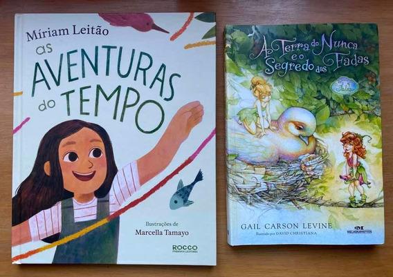 Livro Infantil As Aventuras Do Tempo E A Terra Do Nunca