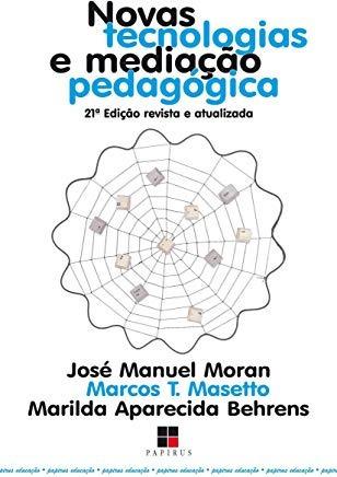 Novas Tecnologias E Mediação Pedagogica José Manuel Moran