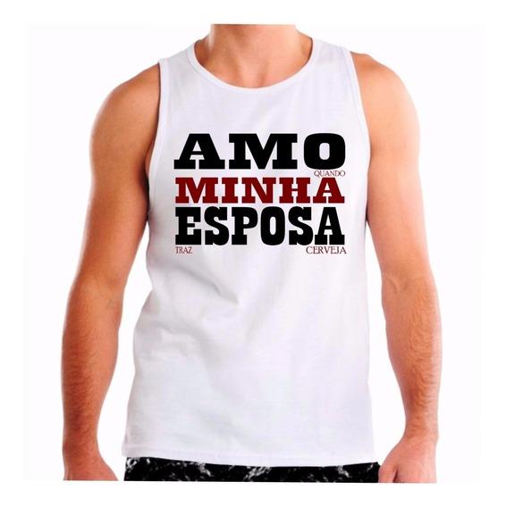 Camiseta Regata Masculina Frase Engraçada Amo Esposa Cerveja