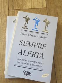 Livro Sempre Alerta - Jorge Claudio Ribeiro