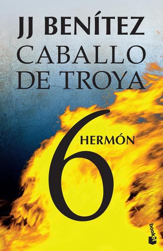 Imagen 1 de 3 de Caballo De Troya 6. Hermón De J. J. Benítez- Booket