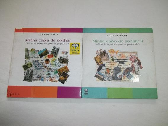 * Livro - Minha Caixa De Sonhar - Luzia De Maria - 2 Volumes