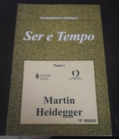 Livro Ser E Tempo Parte 1 E 2 - Martin Heidegger