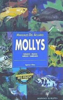 Manuales Del Acuario. Mollys(libro Peces Y Acuarios)