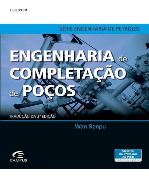 Engenharia De Completacao De Pocos - 03 Ed