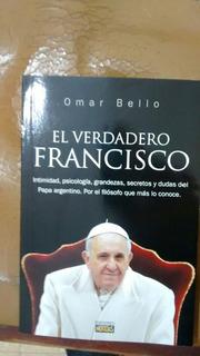 El Verdadero Francisco- Omar Bello- Libro Nuevo