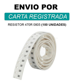 Resistor 470r 0805 Em Smd * 1/4w 5% (100 Peças)