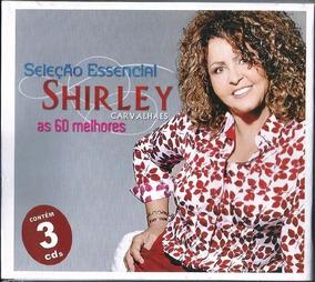 Cd Triplo Shirley Carvalhaes As 60 Melhores Sel Essencial