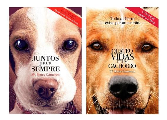 Kit Quatro Vidas De Um Cachorro / Juntos Para Sempre