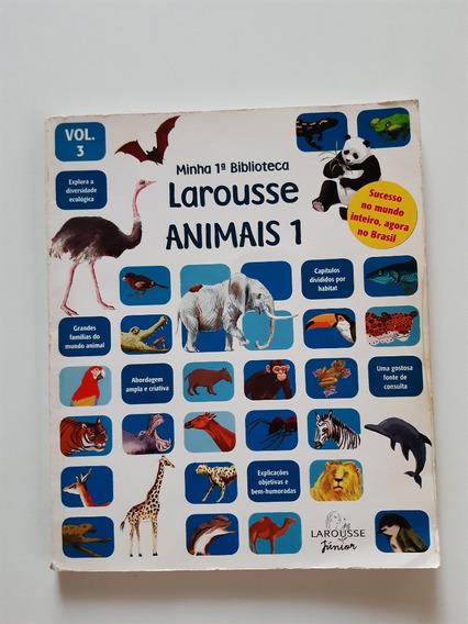 Livro Minha 1º Biblioteca Larousse Animais 1 Eei454