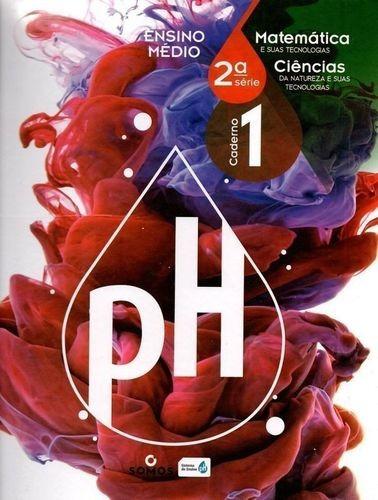Ph Ensino Médio 2ª Série 1 Caderno Matemática - Ciências....