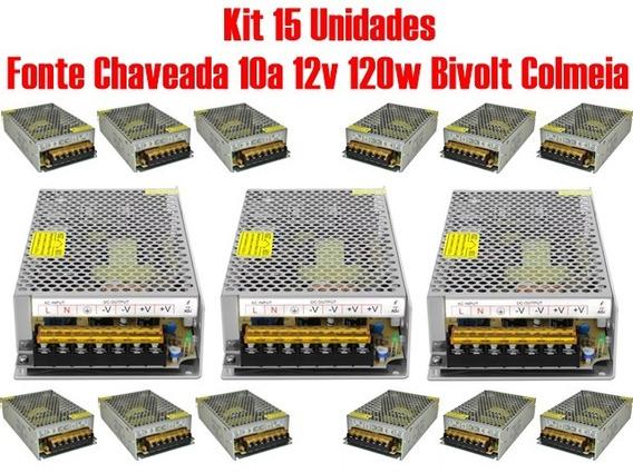 Kit 15 Fonte Chaveada 10a 12v 120w Bivolt Colmeia P/ Cftv
