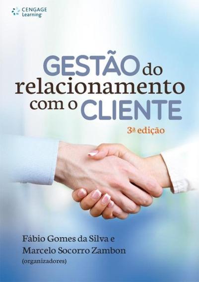 Gestao Do Relacionamento Com O Cliente - 3ª Ed