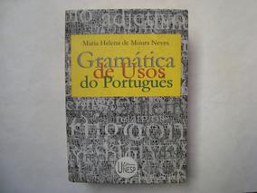 Livro Gramática De Usos De Português - Maria Neves