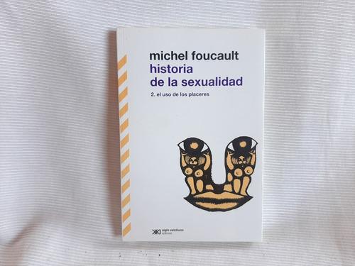 Imagen 1 de 7 de Historia De La Sexualidad 2 Michel Foucault Siglo Xxi