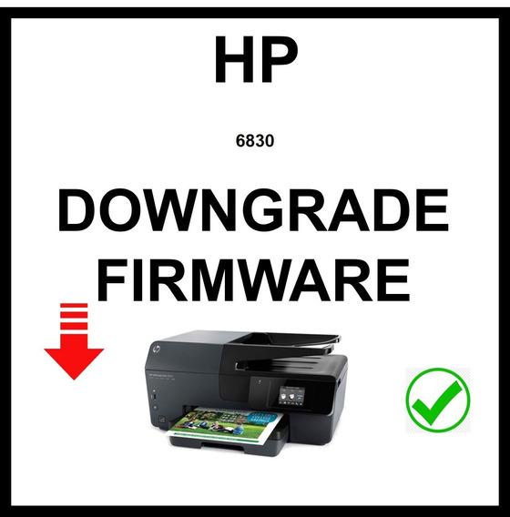 Downgrade Firmware Hp 6830 Y Mas ...