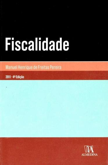 Fiscalidade - Col. Manuais Universitários - 4ª Ed. 2011