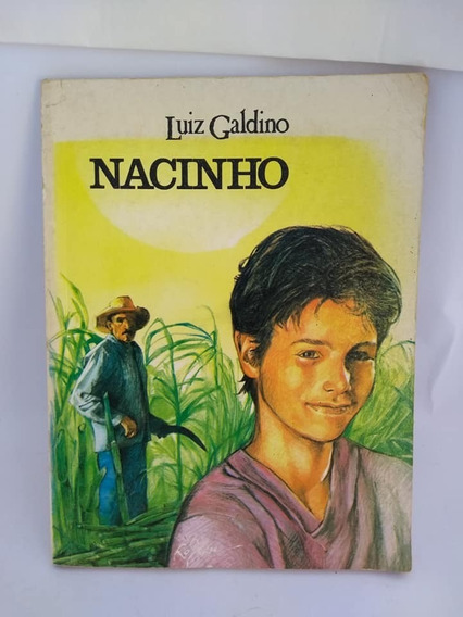 Nacinho Luiz Galdino 1989 Literatura Nacional Ed Do Brasil