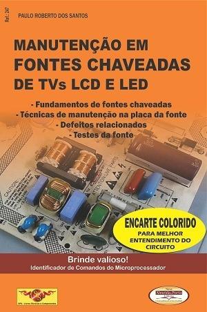Livro Manutenção Em Fontes Chaveadas Tvs Lcd Led C/brinde.