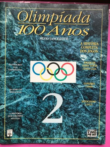 Revista De Olimpíadas 100 Anos Nº 2 + Frete Grátis