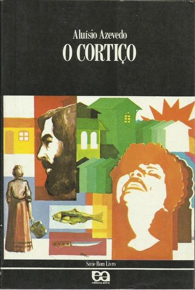 O Cortiço Aluísio Azevedo Série Bom Livro 20ª Edição 1989