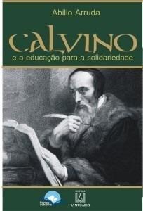 Calvino E A Educação Para A Solidariedade Livro