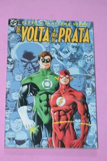 Hq Flash E Lanterna Verde De Volta A Era De Prata Ed. Mythos