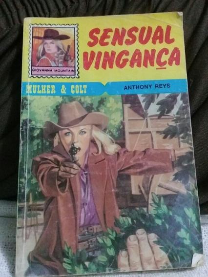 Livro De Bolso Sensual Vingança N°1 Mulher & Colt