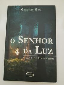 Livro O Senhor Da Luz Graciele Ruiz