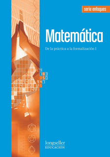 Matematica 1 - Enfoques - Longseller