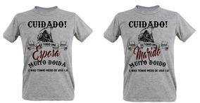Kit 2 Camisetas Cinza Mescla Cuidado Marido E Esposa Doidos