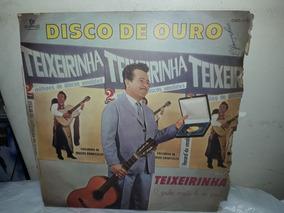Lp Texeirinha Disco De Ouro 1966