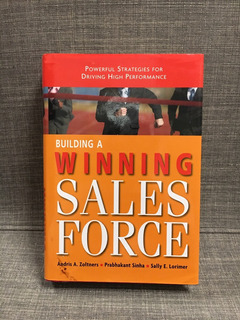 Building A Winning Sales Force, Zoltners, Sinha, Lori (lxmx)