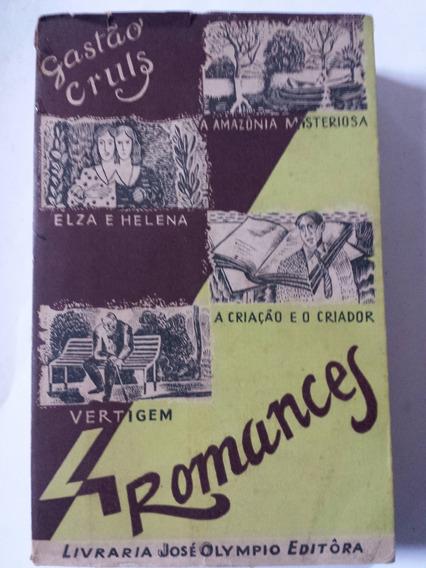 Livro 4 Romances Gastão Cruls Amazonia Elza Vertigem Criação