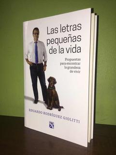 Libro, Las Letras Pequeñas De La Vida De Eduardo Rodriguez G