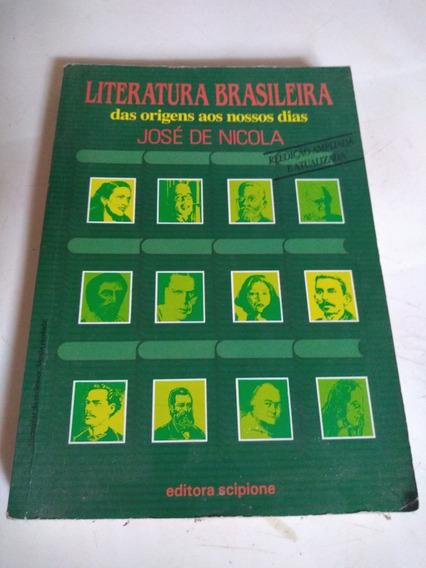 Literatura Brasileira Das Origens Aos Nossos Dias
