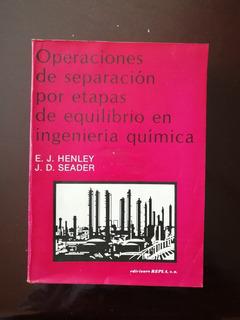 Operaciones De Separación Por Etapas De Equilibrio En Ingeni