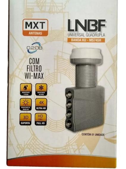Lnb Universal Quadruplo Banda Ku C/ Filtro Wi Max Mxt Ms745h