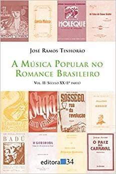 Livro A Música Popular No Romance Brasileiro Vol.2 José Ramo