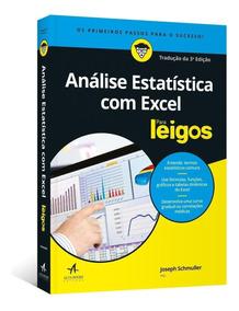 Análise Estatística Com Excel - Para Leigos - 3ª Ed. 2018