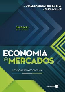 Economia E Mercados - Introdução À Economia - 20ª Ed. 20