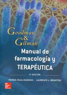 Goodman & Gilman Manual De Farmac Y Terap Edición 13a 2019!