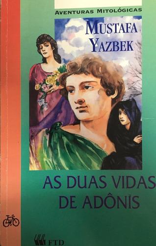 Livro As Duas Vidas De Adônis - Aventuras Mitológicas