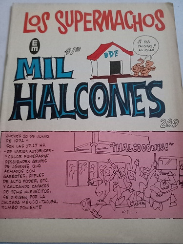 Los Supermachos Rius 289 Mil Halcones Halconazo 1971